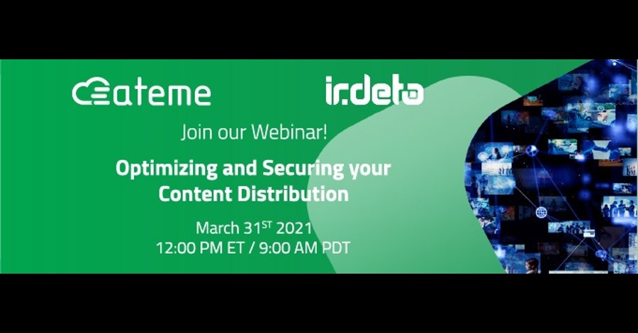 Webinar: Optimizing and Securing your Content Distribution.